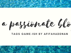 """Tags a game-ish by Afifah Addnan """" I'm a passionate blogger """""""