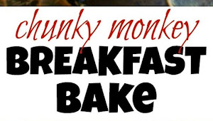 Chunky Monkey Breakfast Bake