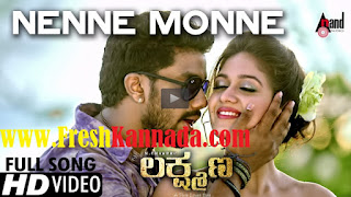 Lakshmana Kannada Nenne Monne Video Song Download