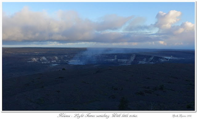 Kilauea: Light Fumes vanishing. With little notice.