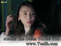 SINOPSIS Across The Ocean To See You Episode 24