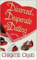 https://www.goodreads.com/book/show/11522722-divorced-desperate-and-dating