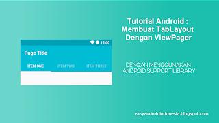 Tutorial Android : Memahami Cara Membuat Tabs Dengan View Pager