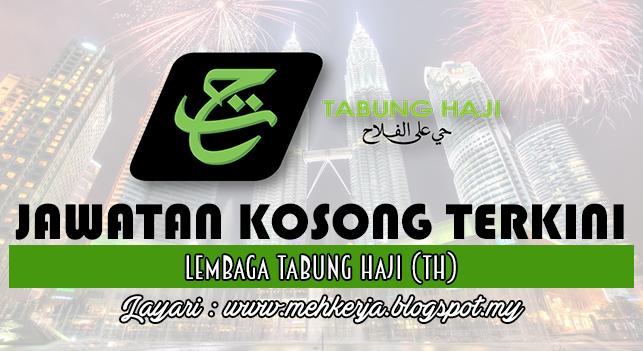 Jawatan Kosong Terkini 2016 di Lembaga Tabung Haji (TH)