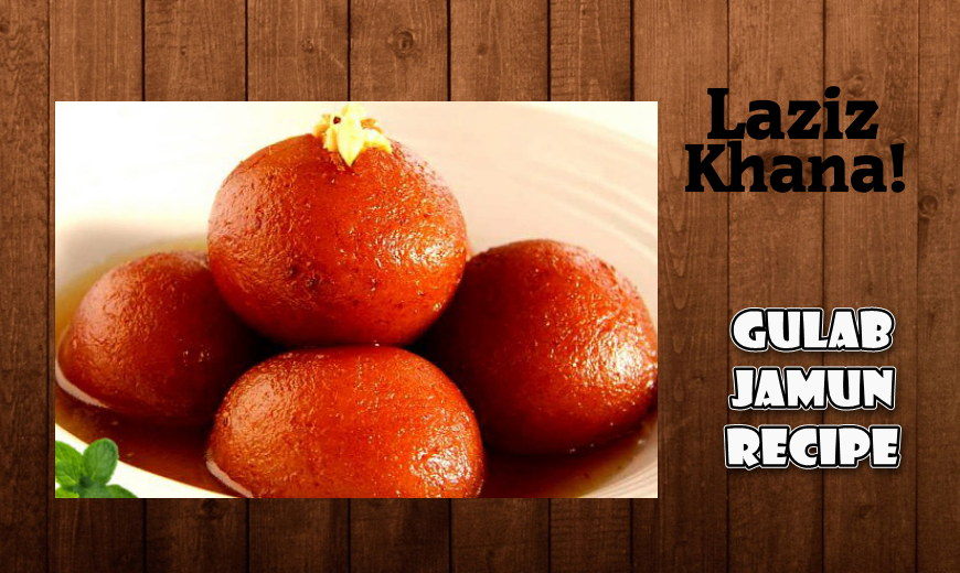 Gulab Jamun Recipe in Roman English - Gulab Jamun Banane ka Tarika