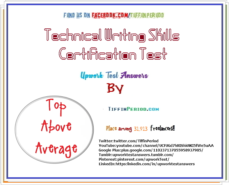 Upwork TECHNICAL WRITING SKILLS CERTIFICATION 2018 - All Upwork Test ...