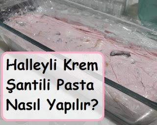 Halleyli Krem Şantili Pasta Nasıl Yapılır