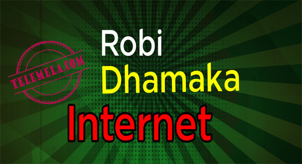 Robi Dhamaka Internet Offer