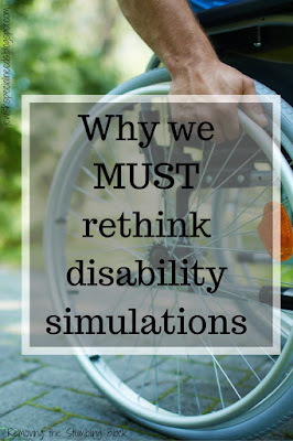 Why we MUST rethink disability simulations; Removing the Stumbling Block
