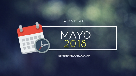 Wrap Up | Mayo 2018