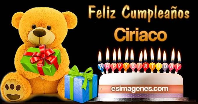 Feliz cumpleaños Ciriaco