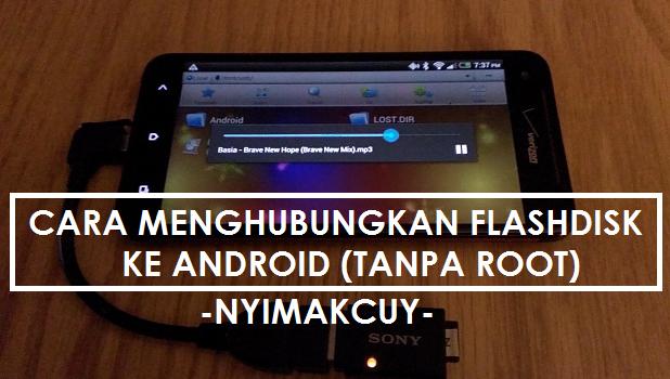 Cara Mengubungkan Flashdisk ke Android Dengan USB OTG