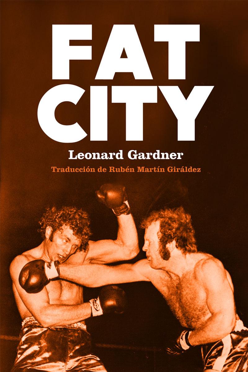Fat City Leonard Gardner 18