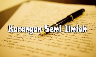 3 Contoh Jenis-Jenis Karangan Semi Ilmiah Singkat dalam Bahasa Indonesia