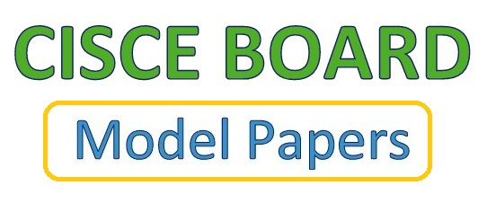Icse model papers 2019 download for cisce board 10th previous papers download icse model papers 2019 with previous paper pdf along sample question bank malvernweather Images