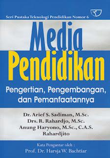 Media Pendidikan Pengertian, Pengembangan, dan Pemanfaatannya