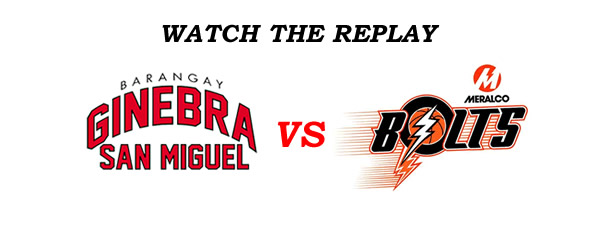 List of Replay Videos Ginebra vs Meralco @ Lucena City Quezon July 30, 2016