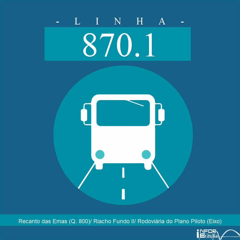 Horário de ônibus e itinerário 870.1 - Recanto das Emas (Q. 800)/ Riacho Fundo II/ Rodoviária do Plano Piloto (Eixo)