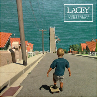 Lacey - I Don't Owe The World A Thing EP (2016)