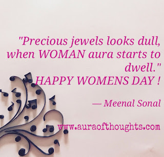Aura of thoughts - Womens Day Poetry