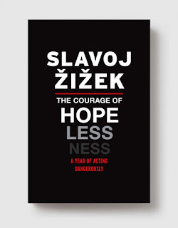 https://entropymag.org/review-the-courage-of-hopelessness-a-year-of-acting-dangerously-by-slavoj-zizek/