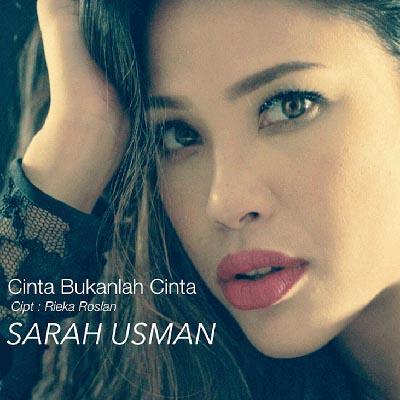 Sarah Usman - Cinta Bukanlah Cinta MP3