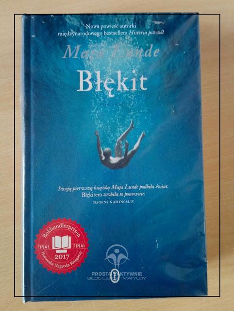 Błękit - powieść zaangażowana, po którą na pewno warto sięgnąć