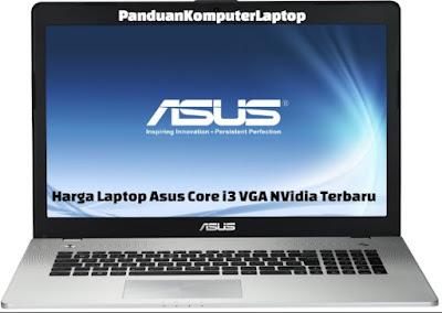 Harga Laptop Asus Core i3 VGA NVidia Terbaru