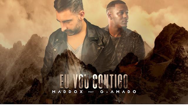 Maddox Feat. G-Amado - Eu Vou Contigo ( Zouk 2018 ) Download