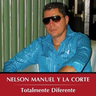 TOTALMENTE DIFERENTE - NELSON MANUEL Y LA CORTE (2012)