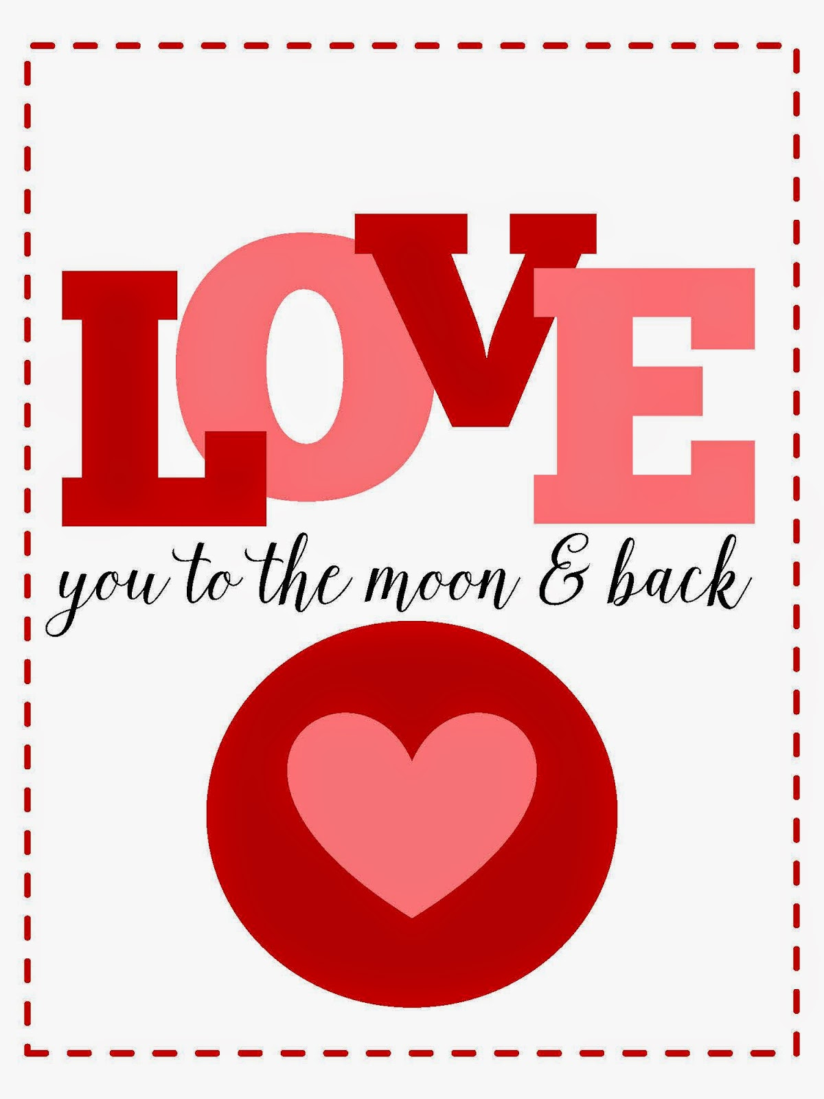 Sweet Blessings Valentine S Sweetie Printables Day 1 Love You To The Moon And Back