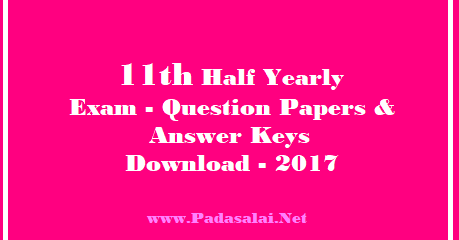 11th Half Yearly Exam Questions & Answer Keys Download