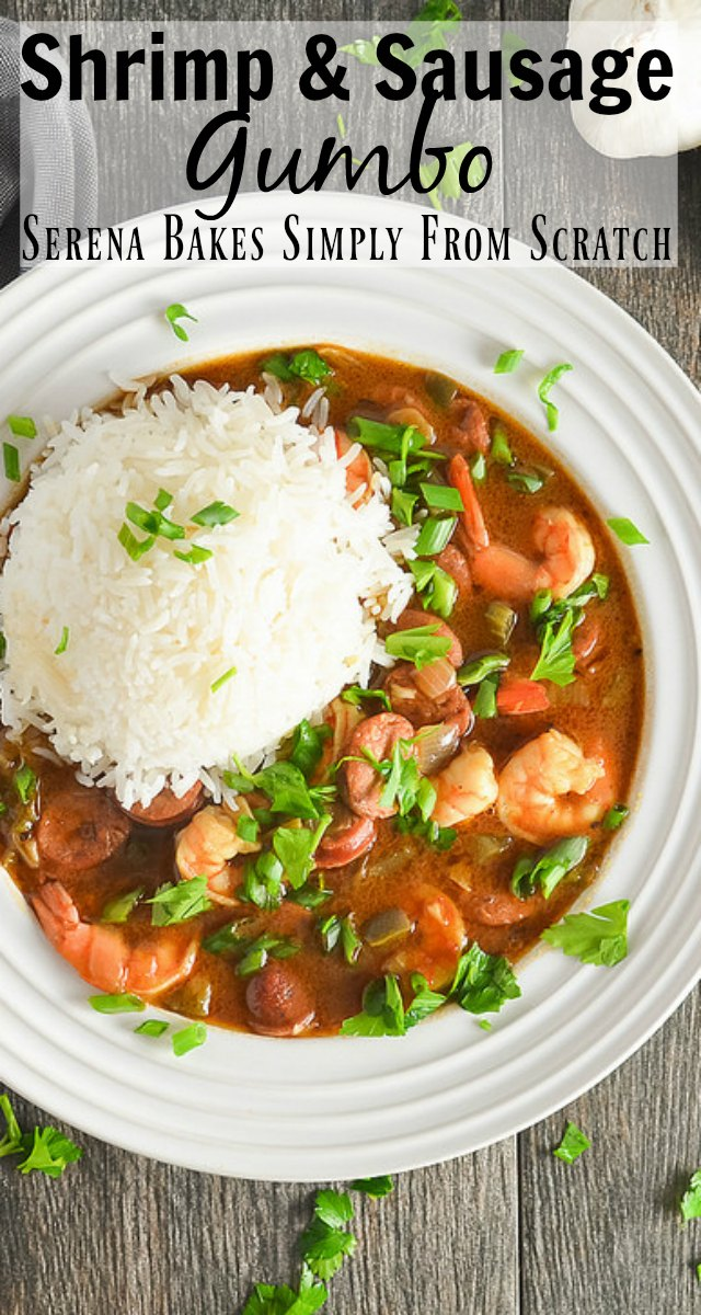 Shrimp and Sausage Gumbo in rich dark roux is a family favorite recipe for dinner from Serena Bakes Simply From Scratch.