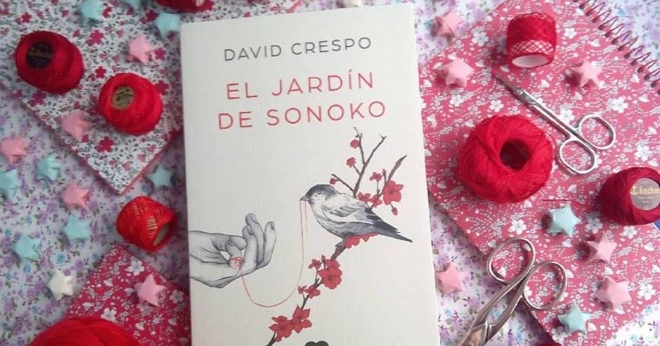 Diario de una chicka lit rese a crespo david el jard n for El jardin de sonoko