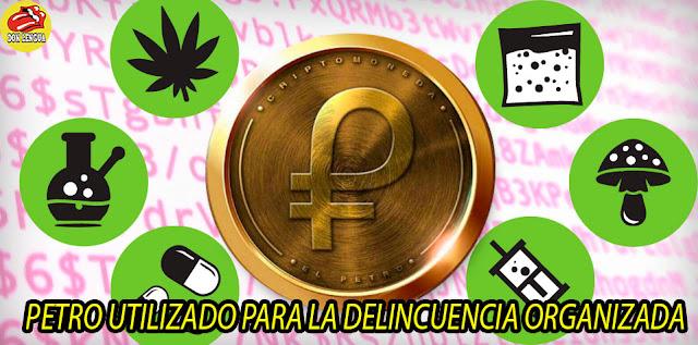 Traficantes de drogas podrán hacer todas sus transacciones en Petros