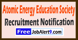 AEES Atomic Energy Education Society Recruitment Notification 2017 Last Date  04-08-0-2017