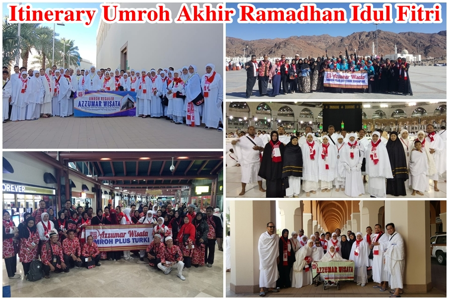 Program Itinerary Umroh Lailatul Qodar Akhir Ramadhan Idul Fitri