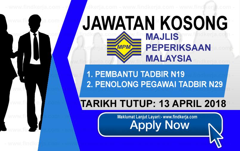 Jawatan Kerja Kosong MPM - Majlis Peperiksaan Malaysia logo www.findkerja.com april 2018