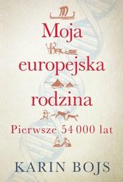 http://lubimyczytac.pl/ksiazka/4850513/moja-europejska-rodzina-pierwsze-54-000-lat