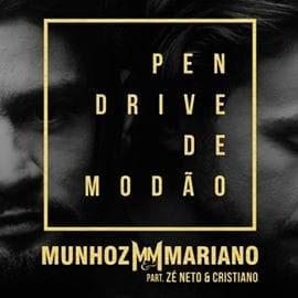 Baixar Musica Pen Drive de Modão Munhoz e Mariano Part. Zé Neto e Cristiano MP3 Gratis