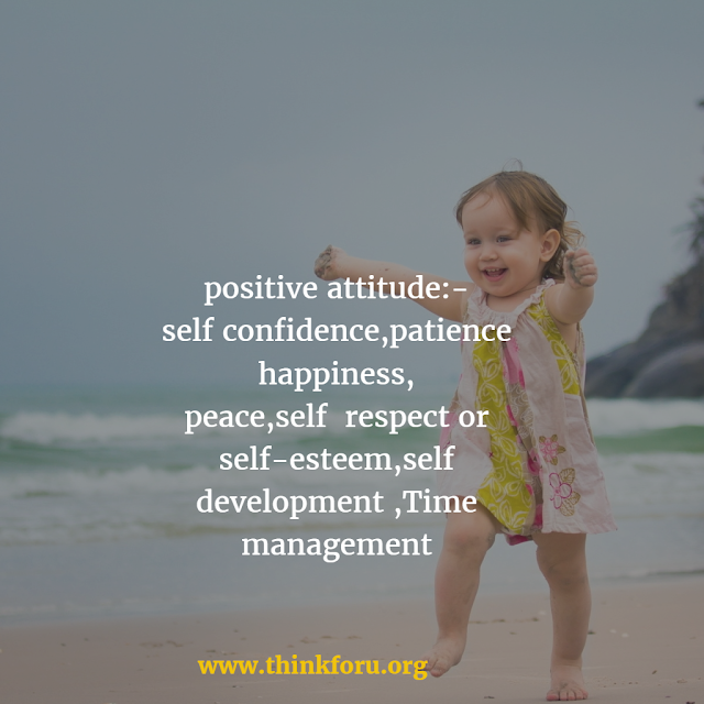positive attitude, positive change, positive energy, positive mindset, positive views,