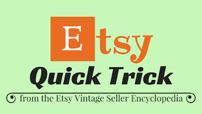 Etsy Quick Tricks for sellers