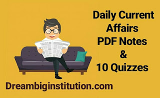 Daily Current Affairs With Top 10 Headlines (20-9-18) Dream Big Institution