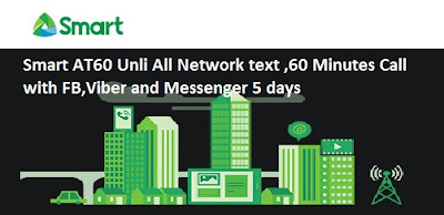 Smart AT60 Unli All Network text ,60 Minutes Call  5 days