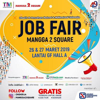 Job Fair Mangga 2 Square Maret 2019