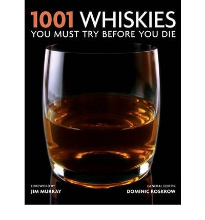 1001: Whiskies You Must Try Before You Die