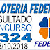Resultado da Loteria Federal concurso 5324 (03/10/2018)