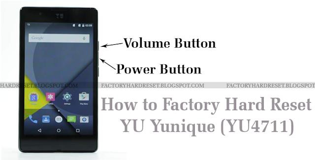 How to Factory Hard Reset YU Yunique (YU4711)