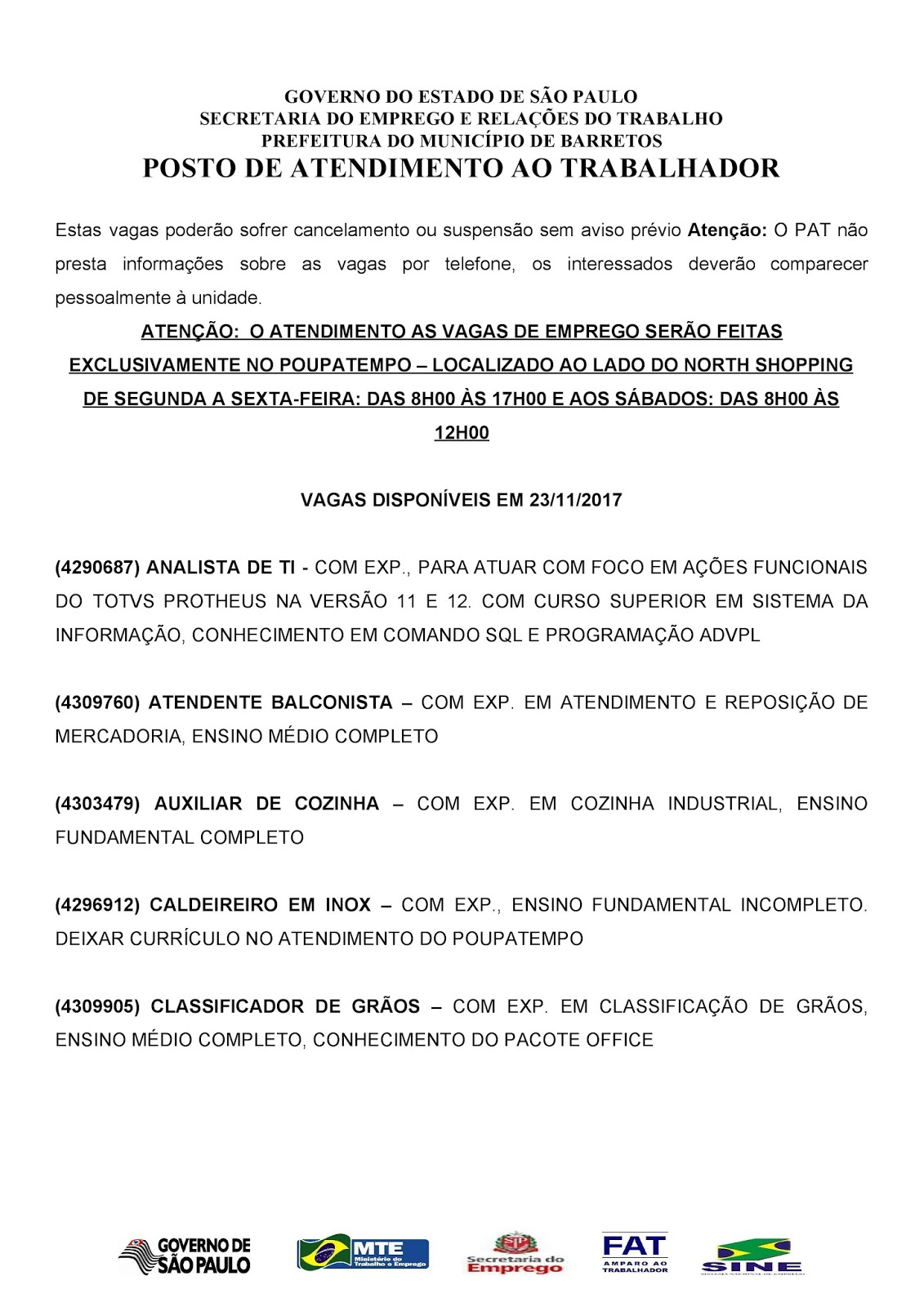 VAGAS DE EMPREGO DO PAT BARRETOS-SP PARA 23/11/2017 QUINTA-FEIRA - Pag. 1