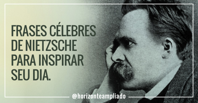 19 Frases De Nietzsche Horizonte Ampliado